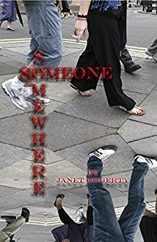 Someone Somewhere by [Gogerty, Janet]