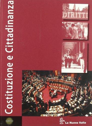 Costituzione e cittadinanza. Per le Scuole superiori