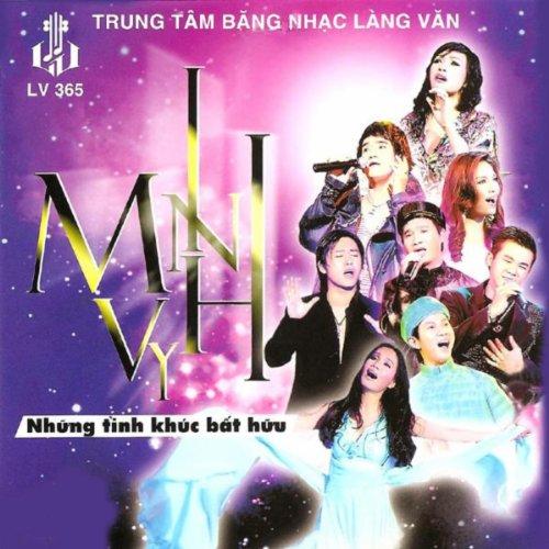 Minh Vy - Nhung Tinh Khuc Bat Hu -