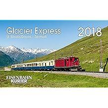 Glacier Express 2018: St. Moritz /Davos - Zermatt