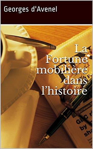 La Fortune mobilière dans l'histoire