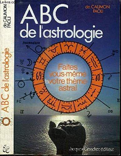L'ABC de l'astrologie par CAUMON PAOLI DANIELE de