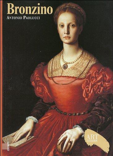 Bronzino. Ediz. illustrata (Dossier d'art) por Antonio Paolucci