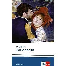 Boule de suif: Texte et documents. Französische Lektüre für das 4. Lernjahr, Oberstufe. Originaltext mit Annotationen (Éditions Klett)