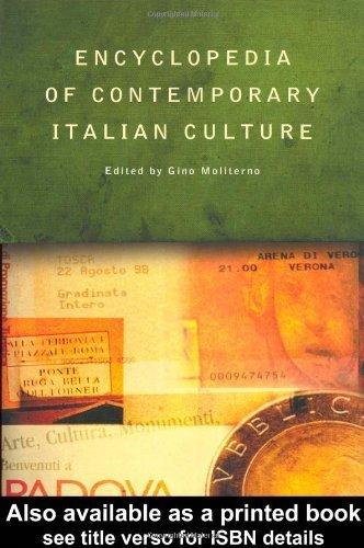 Encyclopedia of Contemporary Italian Culture (Encyclopedias of Contemporary Culture) (2000-06-05)