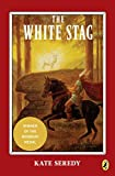 The White Stag (Puffin Books)