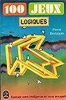 100 jeux logiques par Berloquin