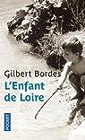 L'enfant de Loire par Bordes