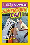 Best National Geographic Children's Books Children Chapter Books - National Geographic Kids Chapters: Adventure Cat! (Chapters) Review