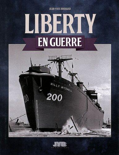LIBERTY en Guerre par Brouard Jean-Yves