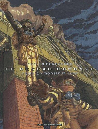 Le réseau Bombyce T02: Monsieur Lune