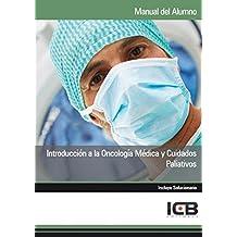 Introducción a la Oncología Médica y Cuidados Paliativos