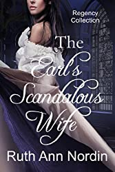 The Earl's Scandalous Wife (Marriage by Scandal Book 4)