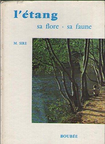 L'étang, sa flore, sa faune