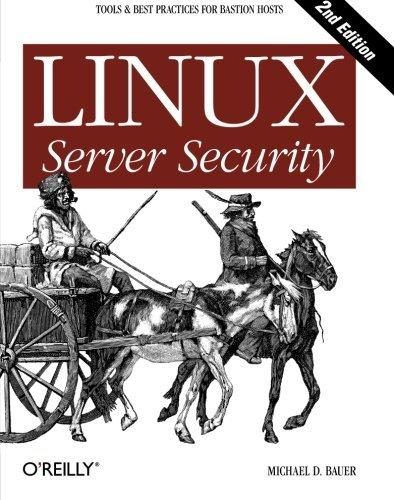 Linux Server Security by Michael D. Bauer (2005-01-28)