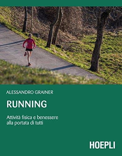 Running: Attività fisica e benessere alla portata di tutti