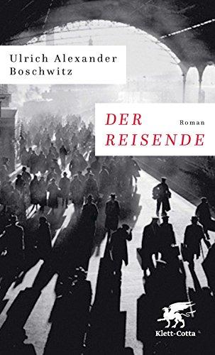 Buchseite und Rezensionen zu 'Der Reisende: Roman' von Ulrich Alexander Boschwitz