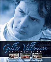 Gilles Villeneuve: A photographic portrait by Nigel Roebuck (2008-02-15)