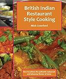 British Indian Restaurant (BIR) Style Cooking Volume 1 (British Indian Restaurant Style Cooking)