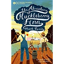 Oxford Children's Classics: The Adventures of Huckleberry Finn
