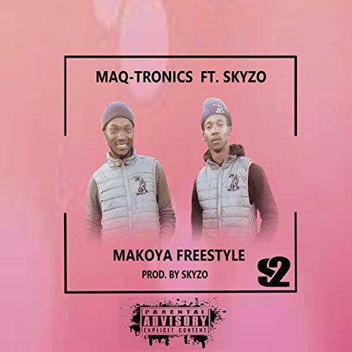 Makoya Freestyle (feat. Skyzo)