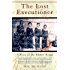 The Lost Executioner: The Story of Comrade Duch and the Khmer Rouge