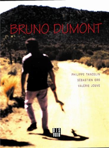 Bruno Dumont (en anglais) par Bruno Dumont