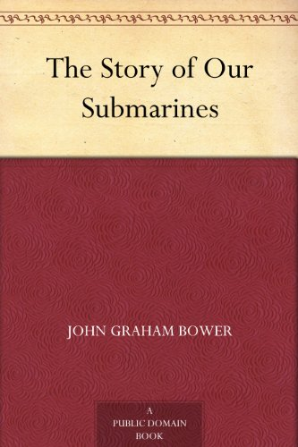 The Story of Our Submarines book cover