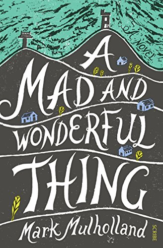 A Mad and Wonderful Thing (English Edition)
