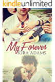 My Forever: The Infinite Love Series, Book Two