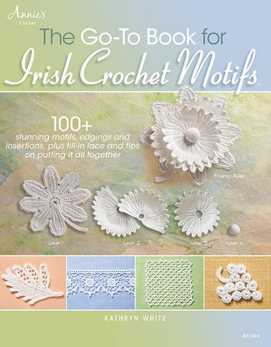 The Go-To Book for Irish Crochet Motifs por Kathryn White