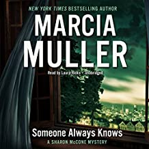 Someone Always Knows: The Sharon McCone Mysteries, Book 34