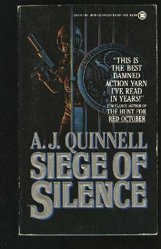 Siege of Silence by A. J. Quinnell (1987-09-01)