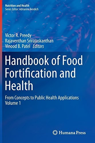 Handbook of Food Fortification and Health: From Concepts to Public Health Applications Volume 1 (Nutrition and Health) (2013-07-04)
