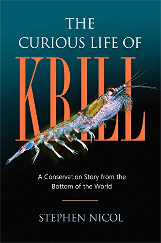 The Curious Life of Krill: A Conservation Story from the Bottom of the World (English Edition)