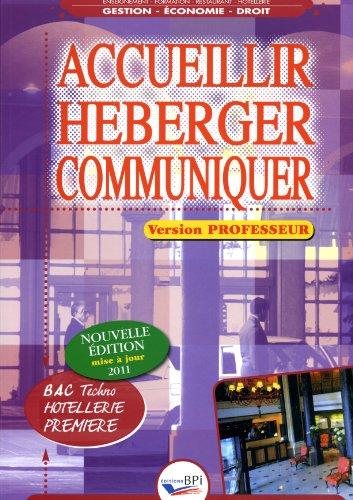 Accueillir Heberger Communiquer - Premiere - Prof