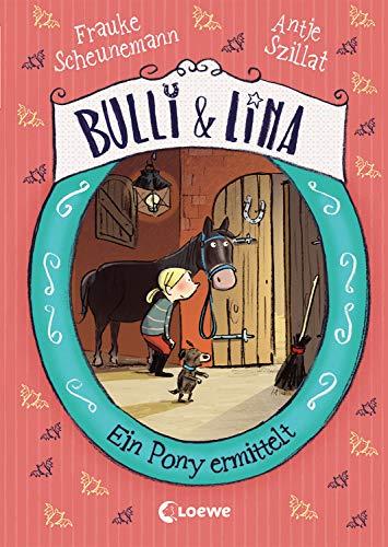 ony ermittelt (Bulli und Lina, Band 4) ()