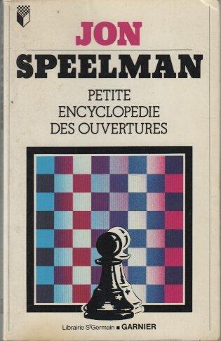 Petite encyclopédie des ouvertures                                                            021595