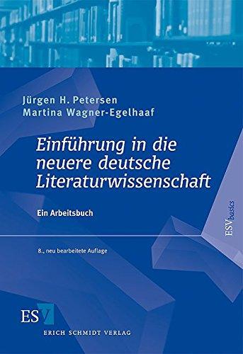 Einführung in die neuere deutsche Literaturwissenschaft: Ein Arbeitsbuch