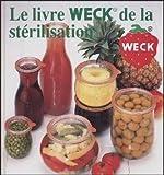WECK - 177.080119F - LIVRE RECETTES FRANCAIS STERILISATION WECK