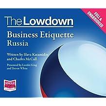 The Lowdown: Business Etiquette - Russia