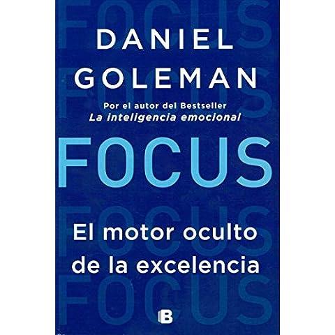 Focus. El Motor Oculto De La Experienci