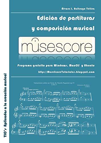 Musescore: Edicion de Partituras y Composicion Musical