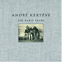 ({THE EARLY YEARS}) [{ By (author) Andre Kertesz }] on [January, 2006]