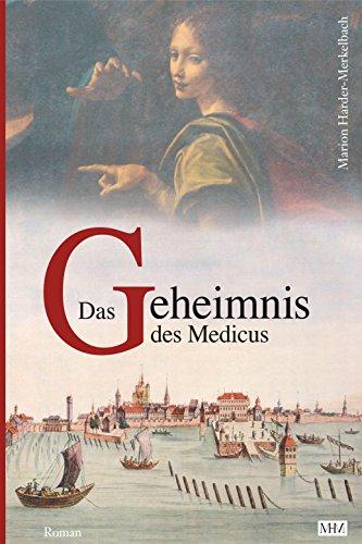 das-geheimnis-des-medicus-die-bodensee-romane-historische-reihe-bd-3