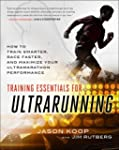 Training Essentials for Ultrarunning:...