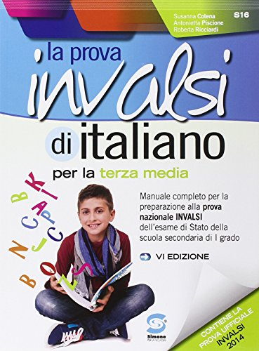 La prova Invalsi di italiano. Per la 3 classe della Scuola media