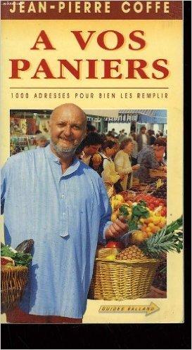 A vos paniers de Jean-Pierre Coffe ( 24 septembre 1993 )