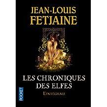 Les Chroniques des Elfes / Intégrale