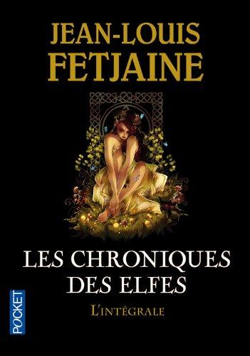 Les Chroniques des Elfes / Intgrale